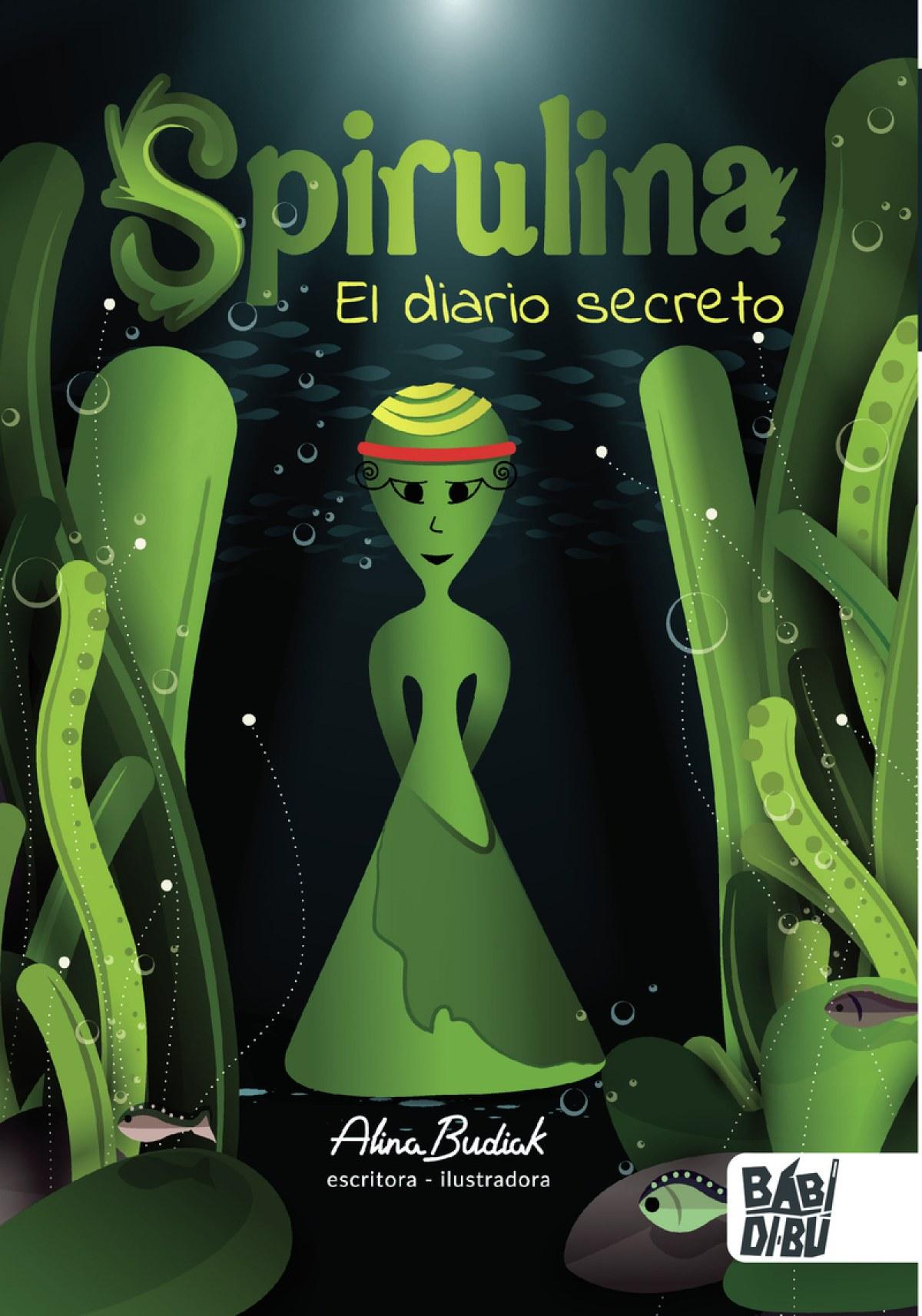Spirulina. El diario secreto