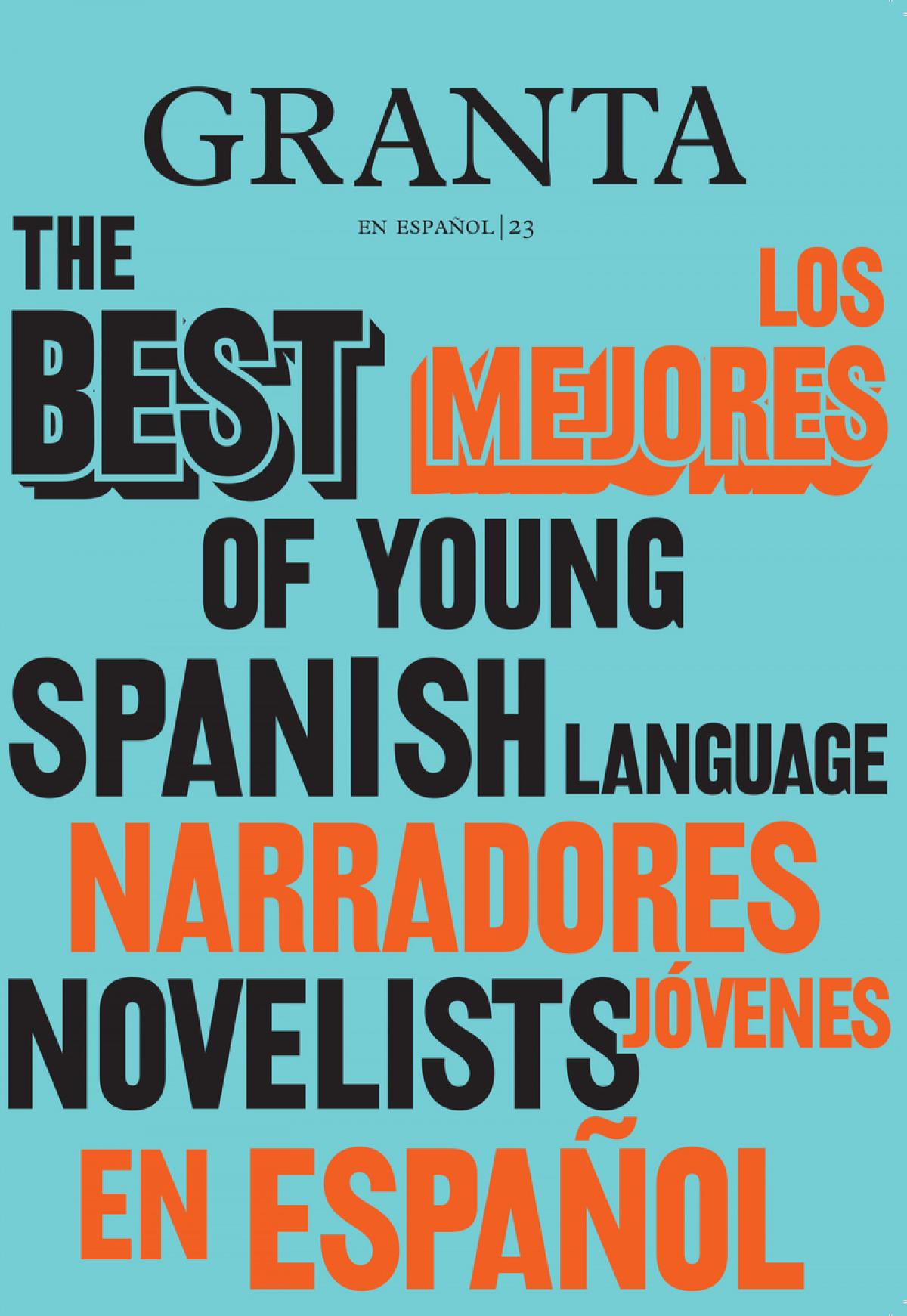 Los mejores narradores jóvenes en español, 2