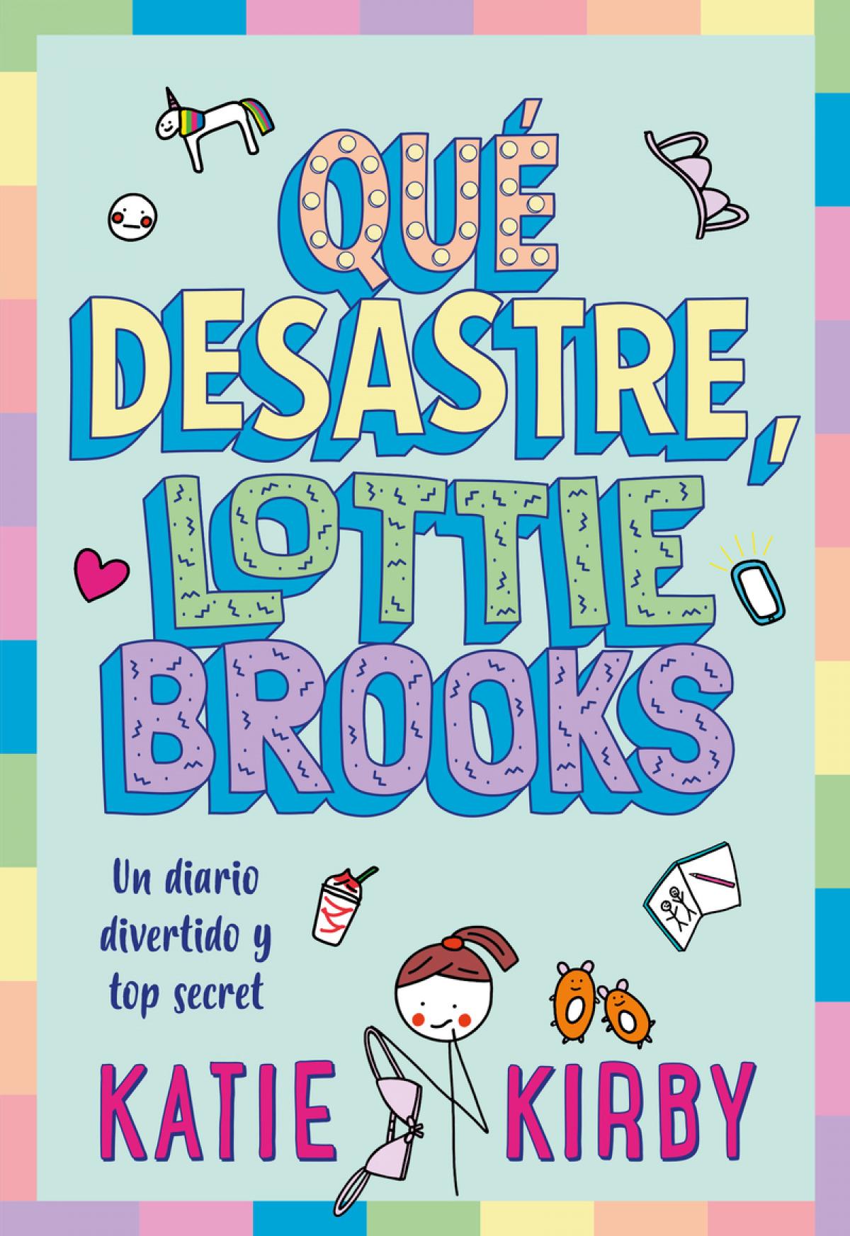 Qué desastre, Lottie Brooks