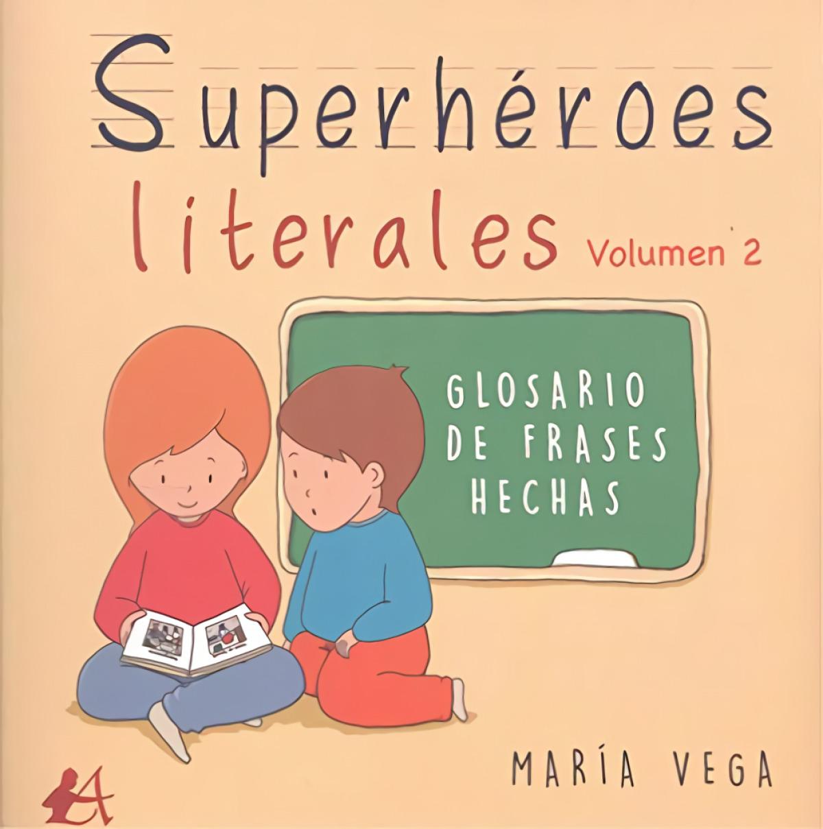 SUPERHEROES LITERALES VOLUMEN II
