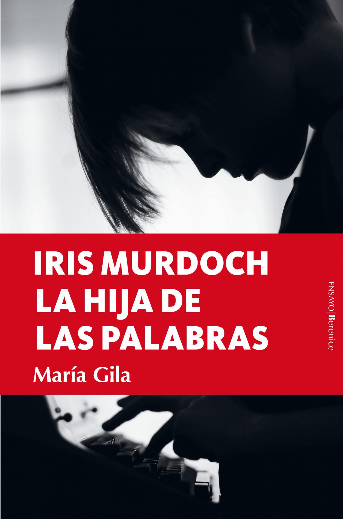 Iris Murdoch, la hija de las palabras
