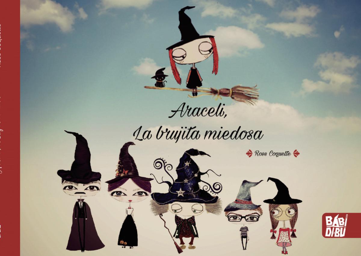 Araceli, la brujita miedosa