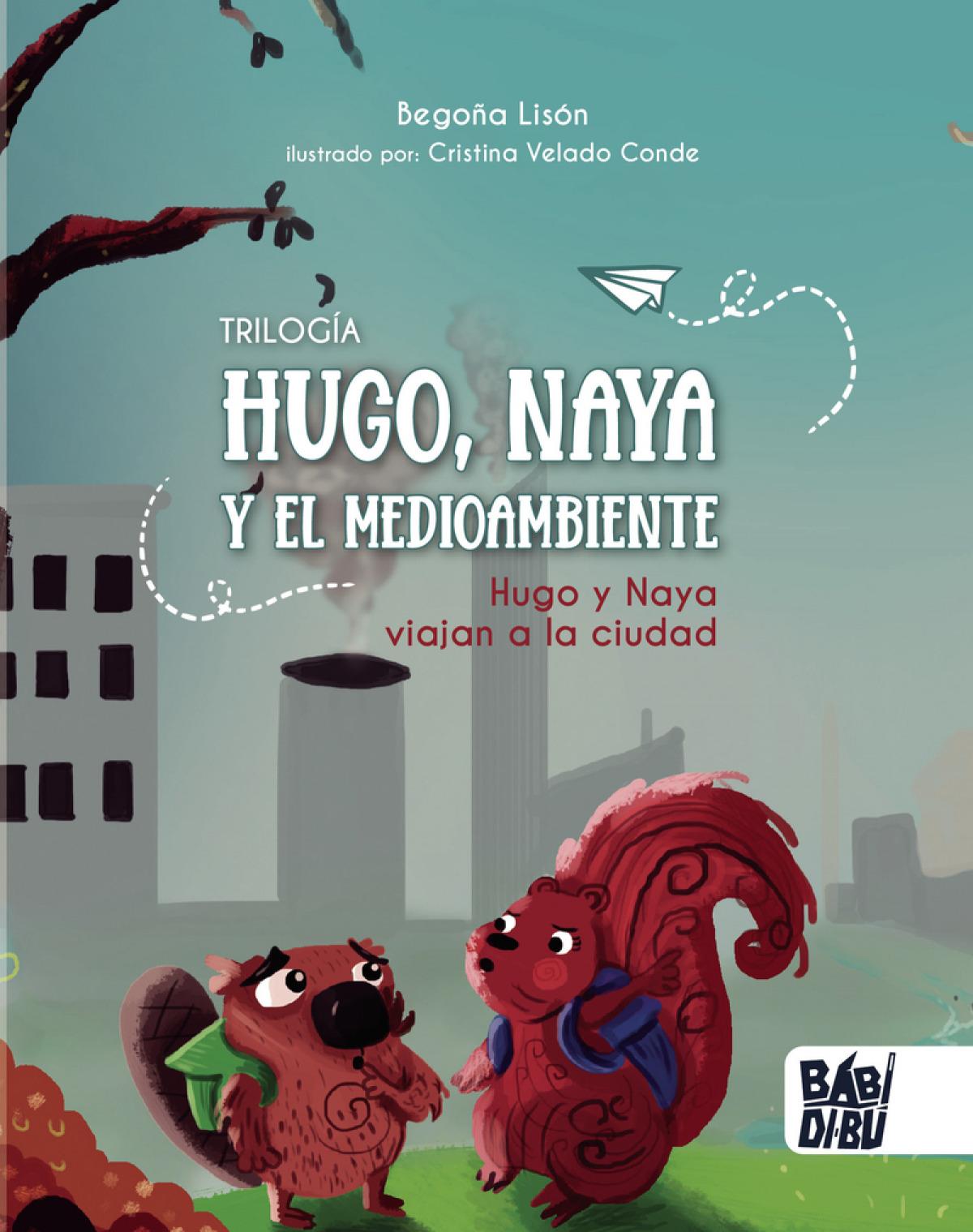 Hugo y Naya viajan a la ciudad