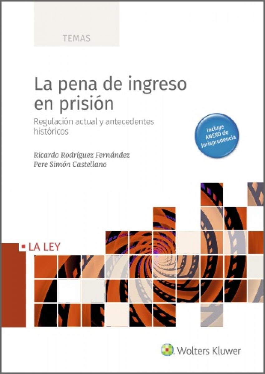 La pena de ingreso en prisión