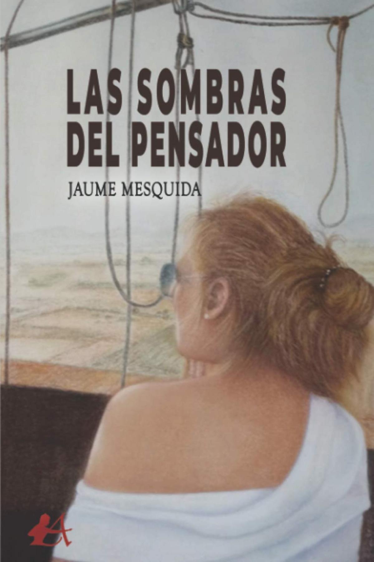 LAS SOMBRAS DEL PENSADOR
