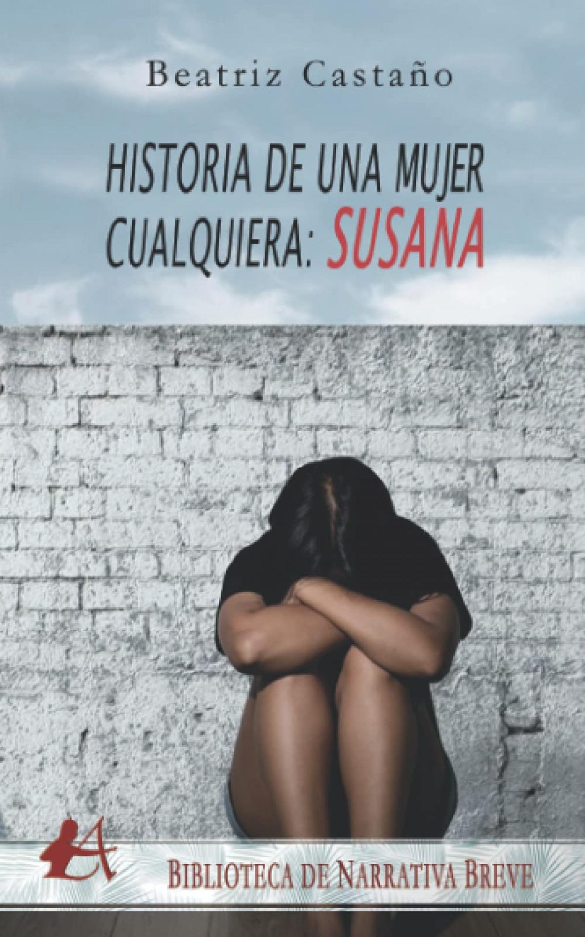 HISTORIAS DE UNA MUJER CUALQUIERA, SUSANA