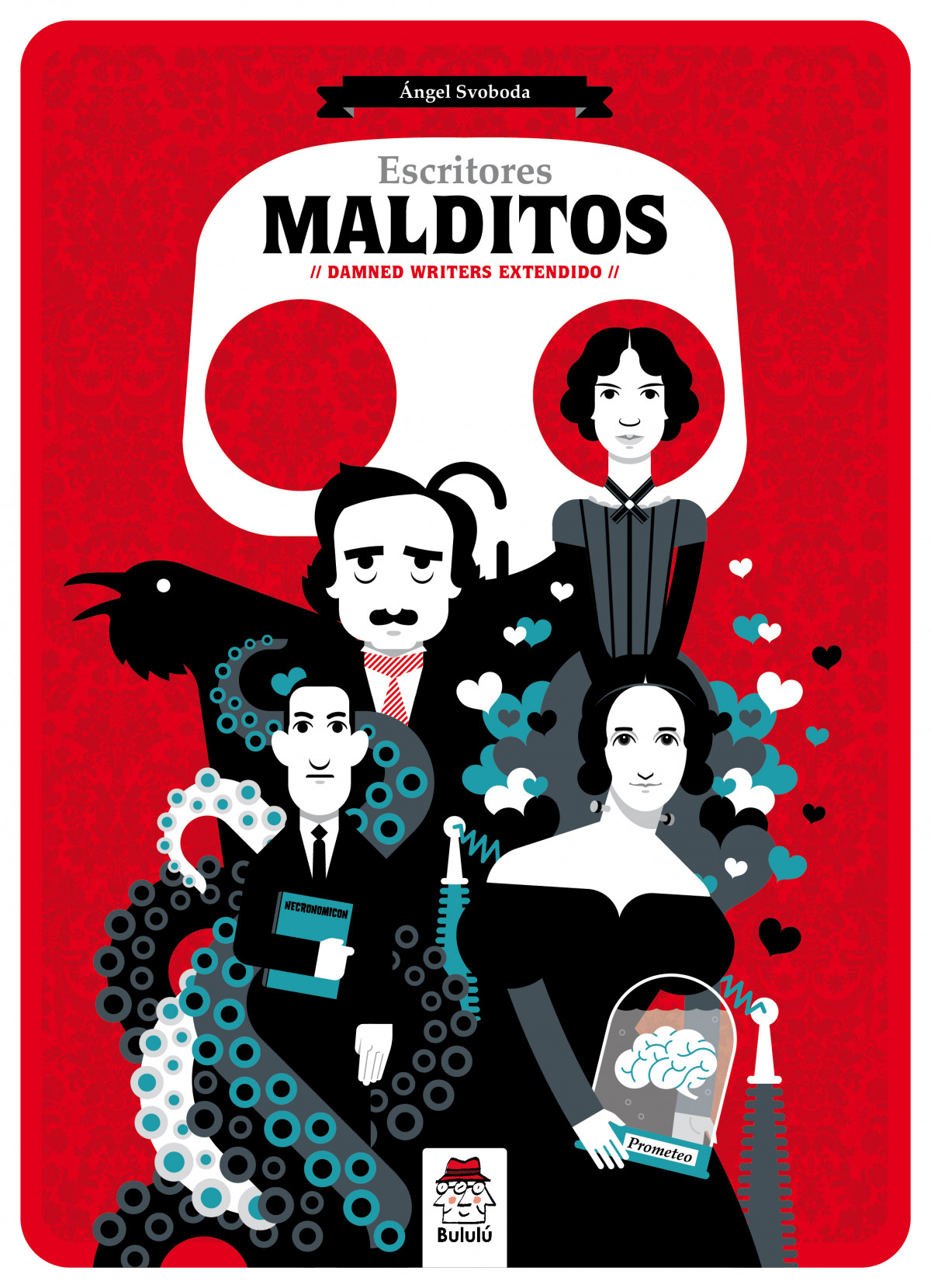 ESCRITORES MALDITOS (DAMNED WRITERS EXTENDIDO)