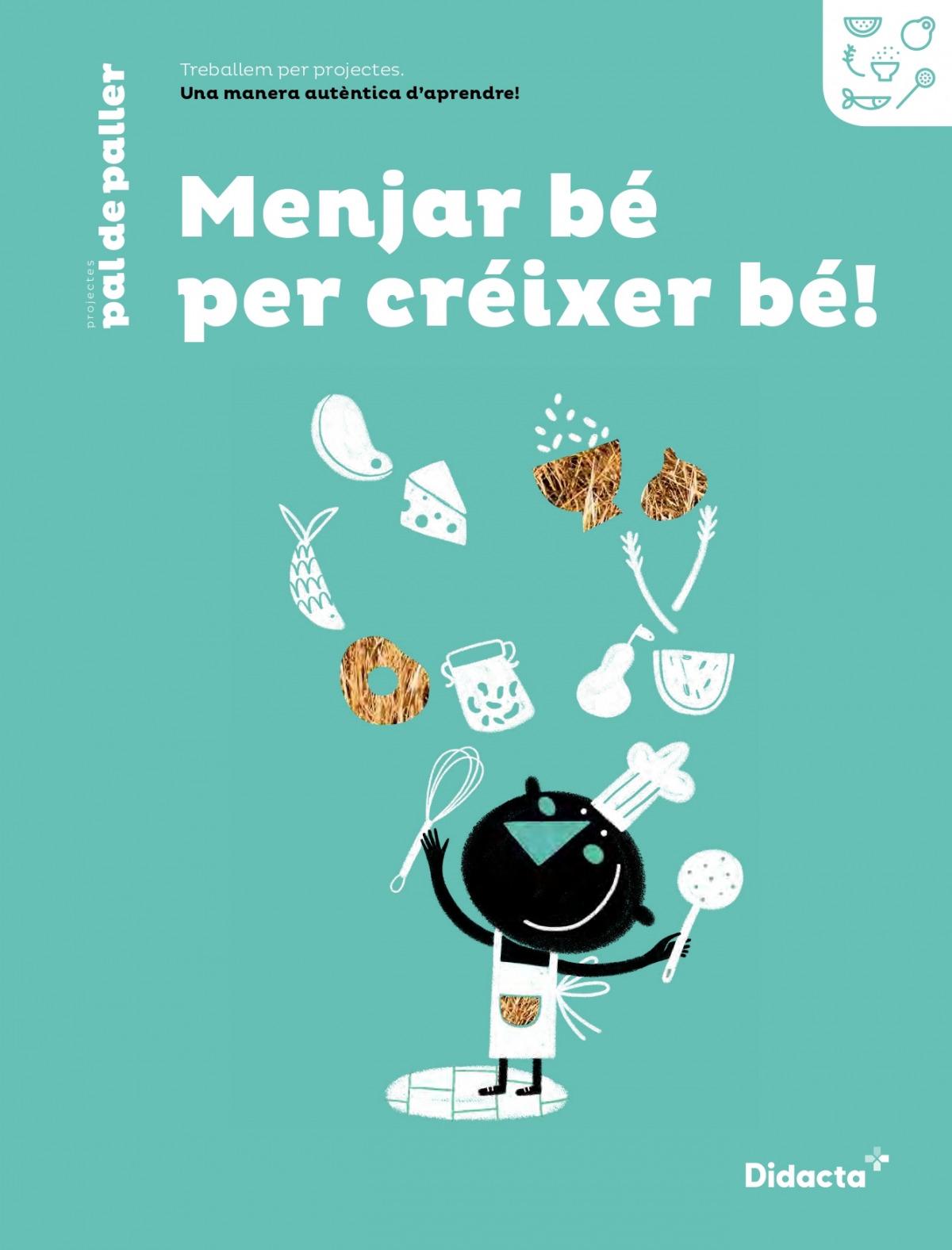 Menjar bé per créixer bé! Quadern de treball (nova edició 2021)