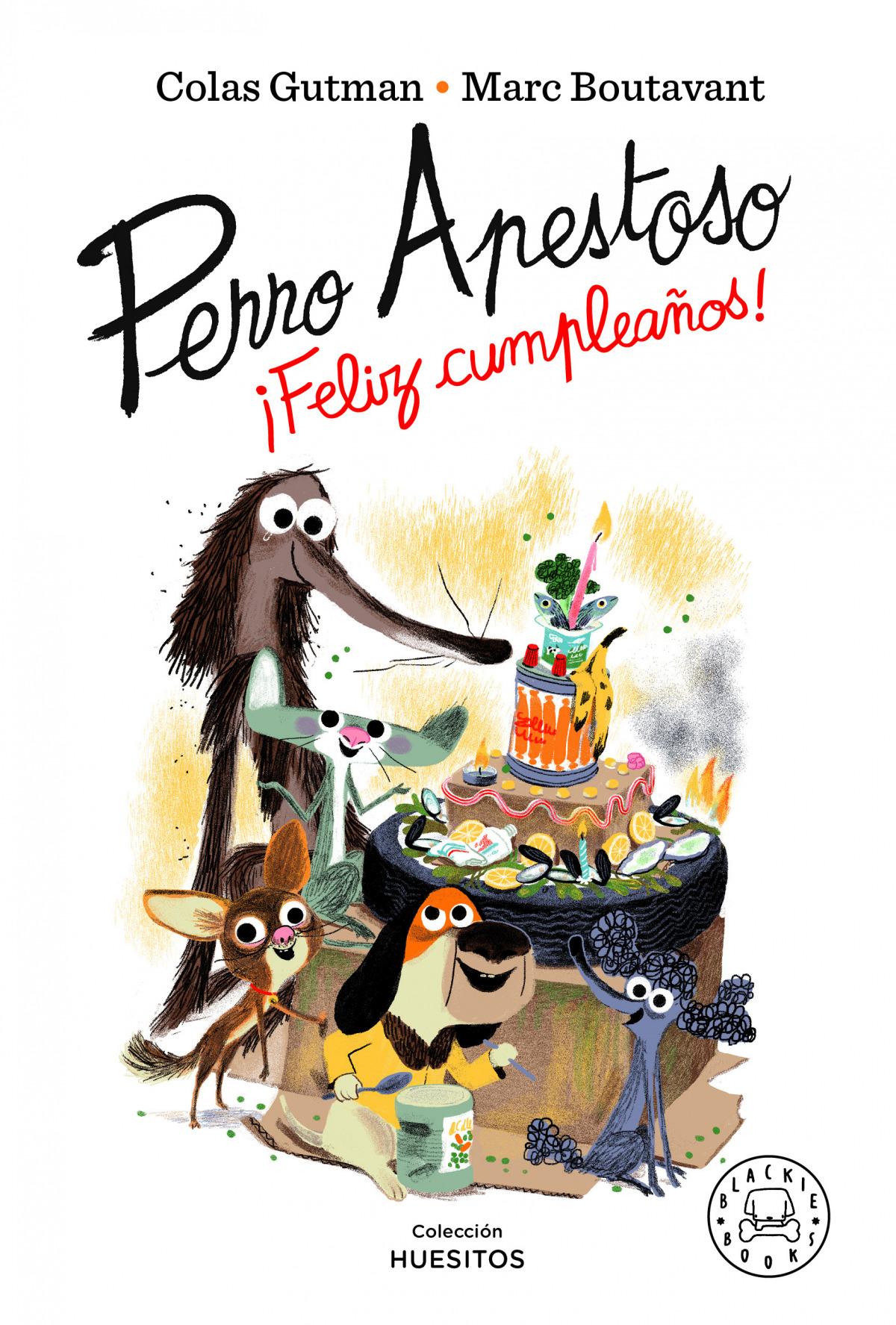 Perro Apestoso ¡Feliz cumpleaños!