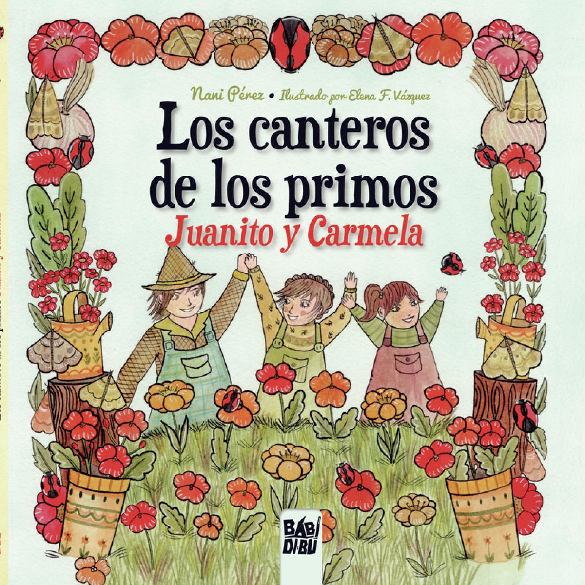 Los canteros de los primos Juanito y Carmela