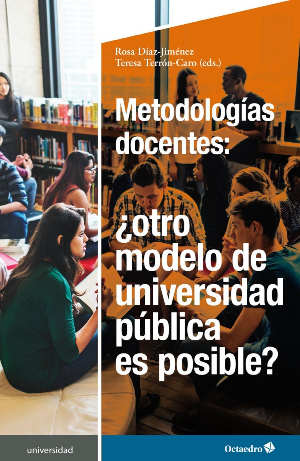 Metodologías docentes: ¿otro modelo de universidad pública es posible?