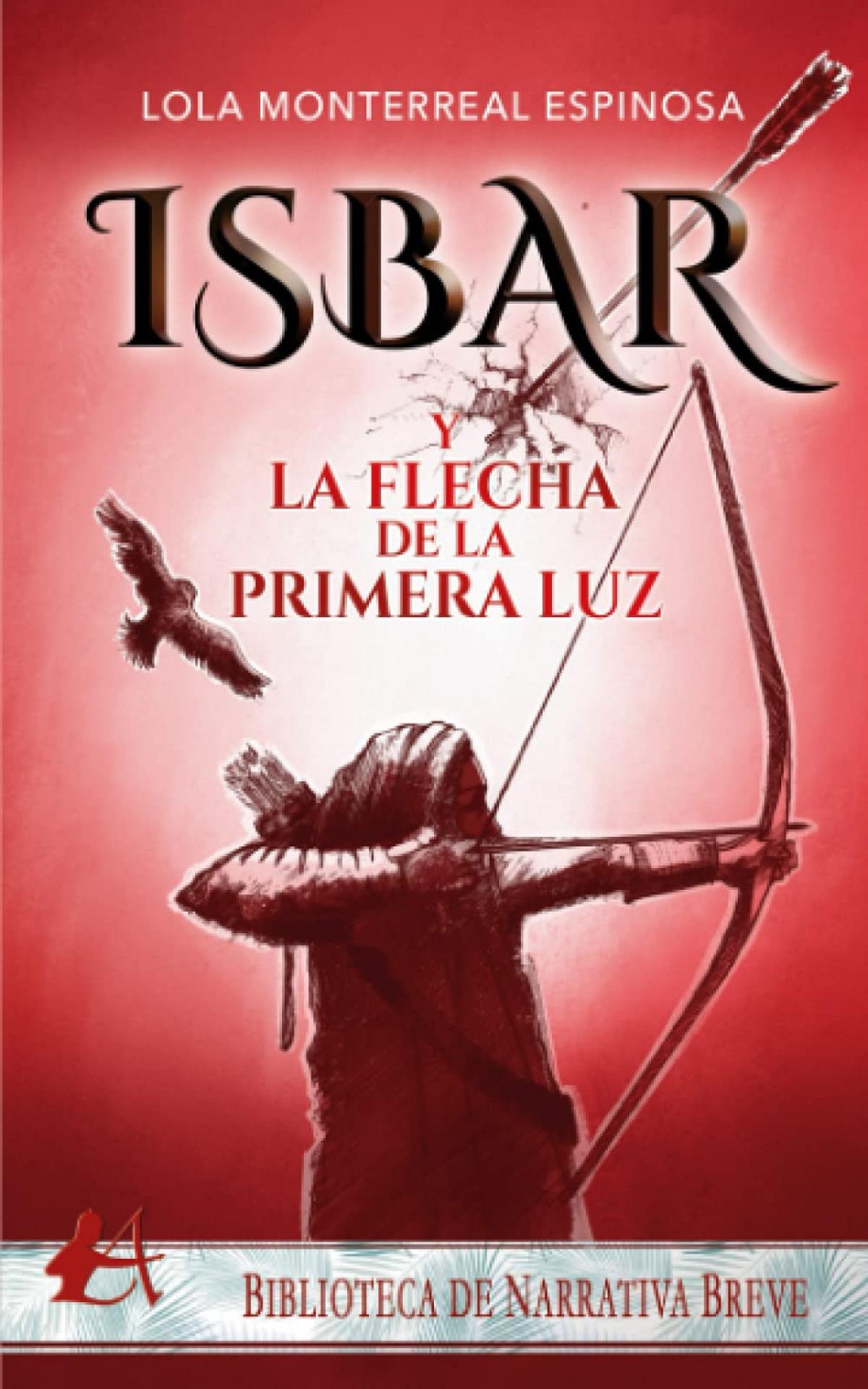 Isbar y la flecha de la primera luz