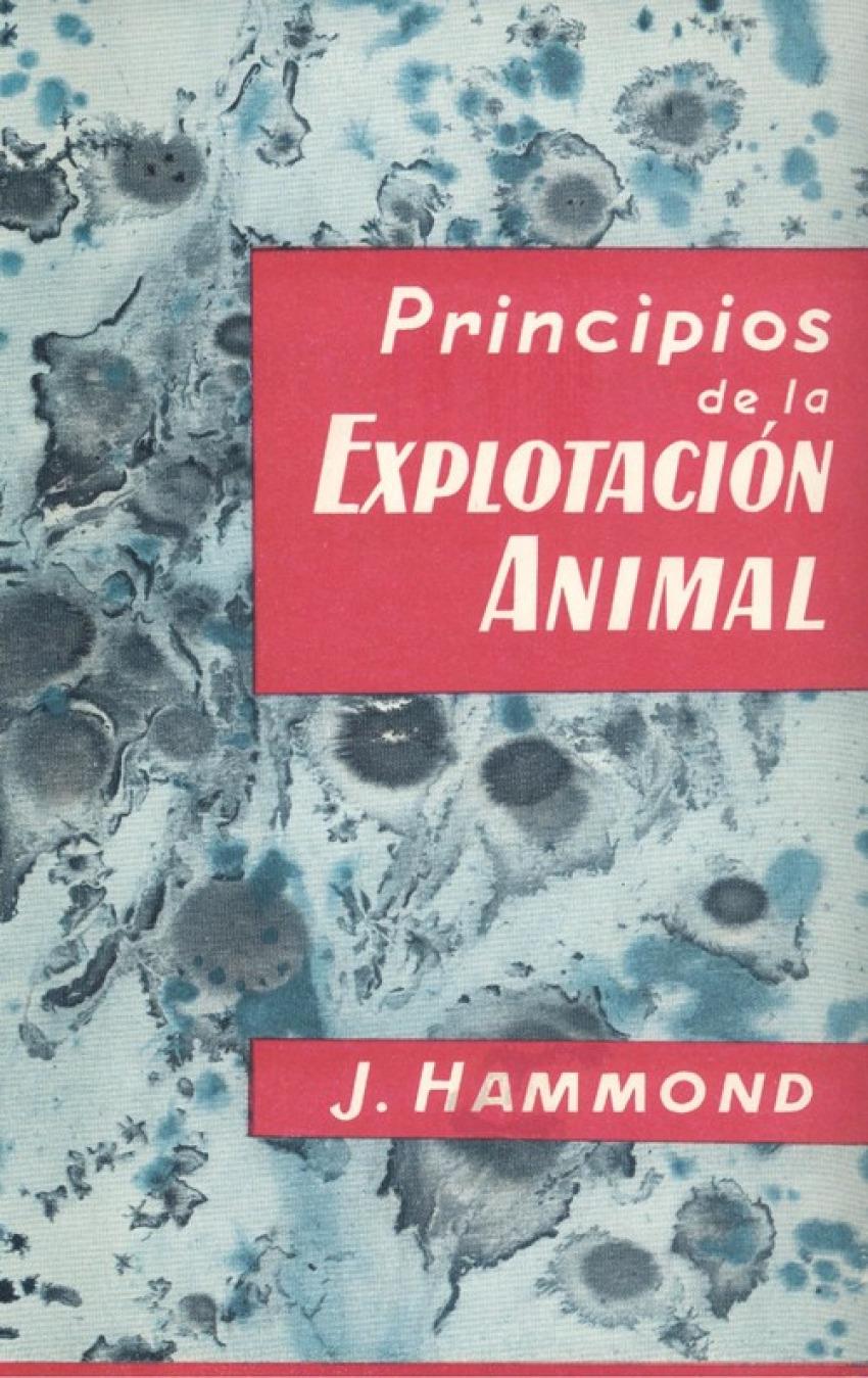 PRINCIPIOS DE LA EXPLOTACIÓN ANIMAL (REPRODUCCIÓN, CRECIMIENTO/HERENCIA)