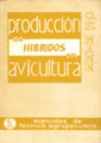 PRODUCCIÓN DE HÍBRIDOS EN AVICULTURA
