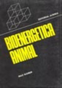 BIOENERGÉTICA ANIMAL (THE FIRE OF LIFE)