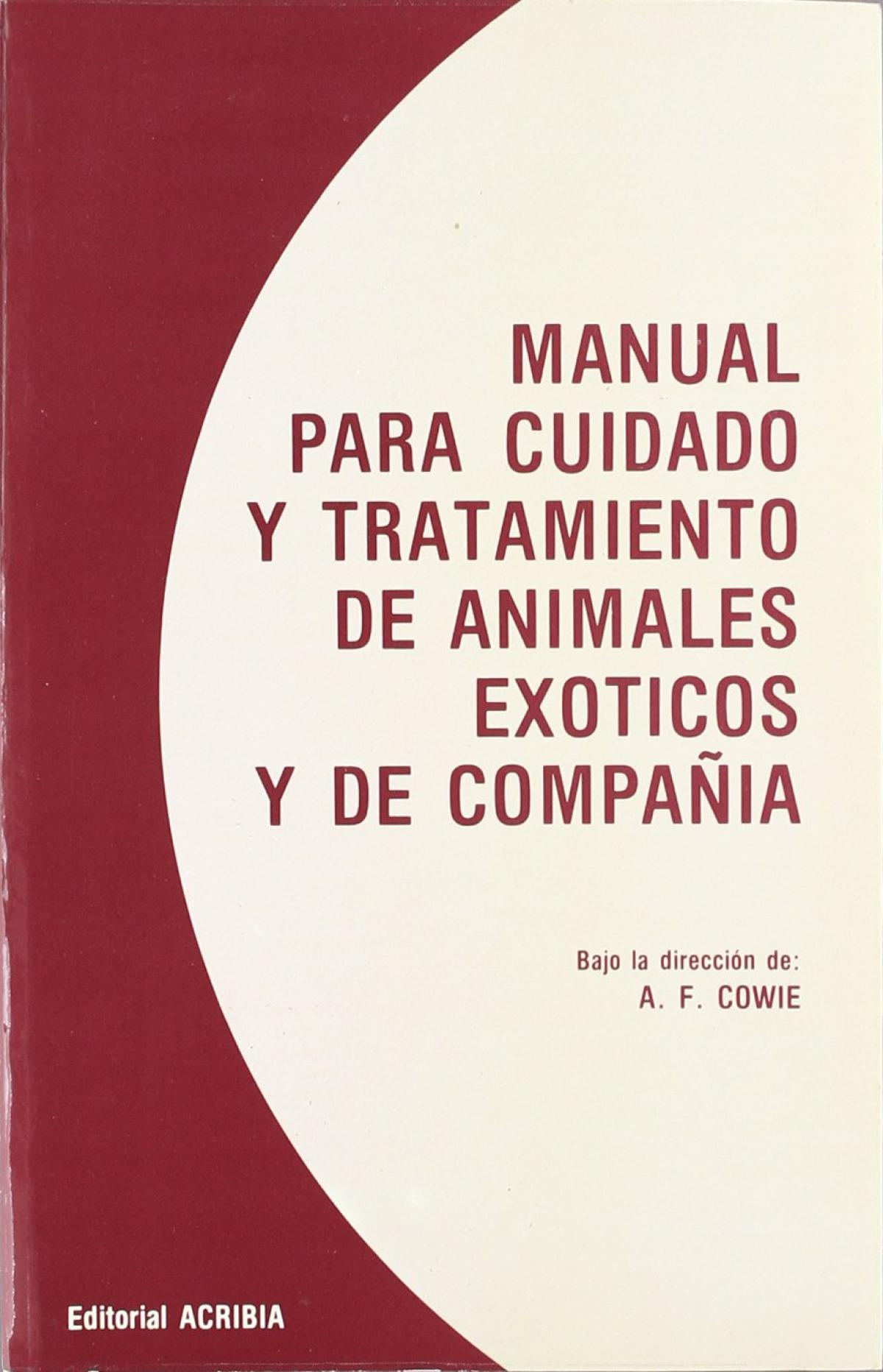 MANUAL PARA CUIDADO/TRATAMIENTO DE ANIMALES EXÓTICOS/DE COMPAÑÍA