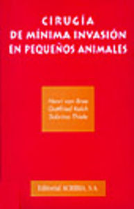 CIRUGÍA DE MÍNIMA INVASIÓN EN PEQUEÑOS ANIMALES