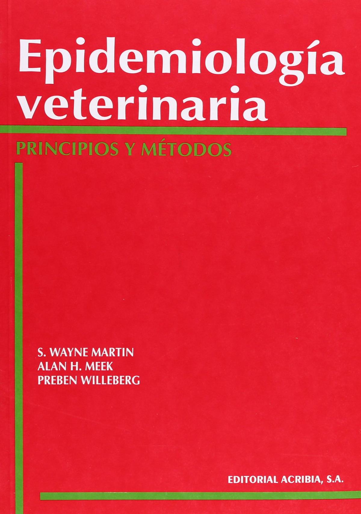 EPIDEMIOLOGÍA VETERINARIA: PRINCIPIOS/MÉTODOS