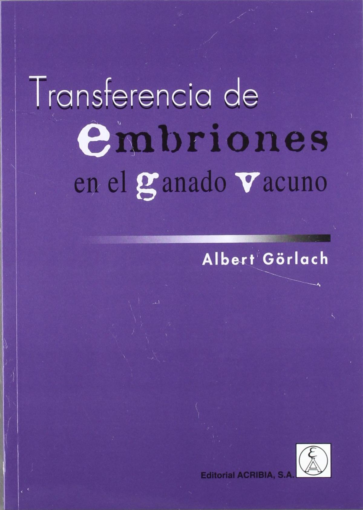 TRANSFERENCIA DE EMBRIONES EN EL GANADO VACUNO