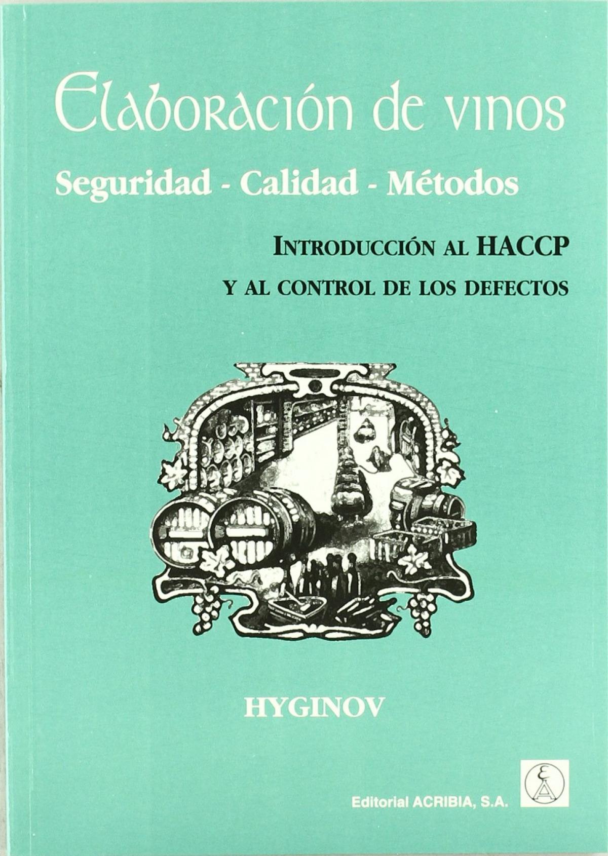ELABORACIÓN DE VINOS. HACCP