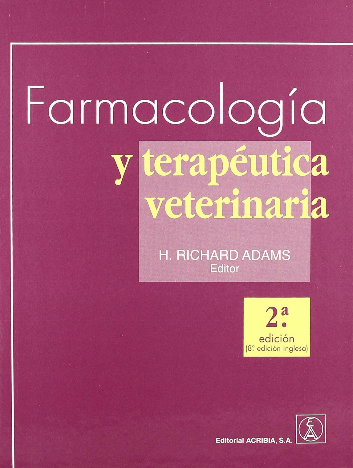 FARMACOLOGÍA/TERAPÉUTICA VETERINARIA