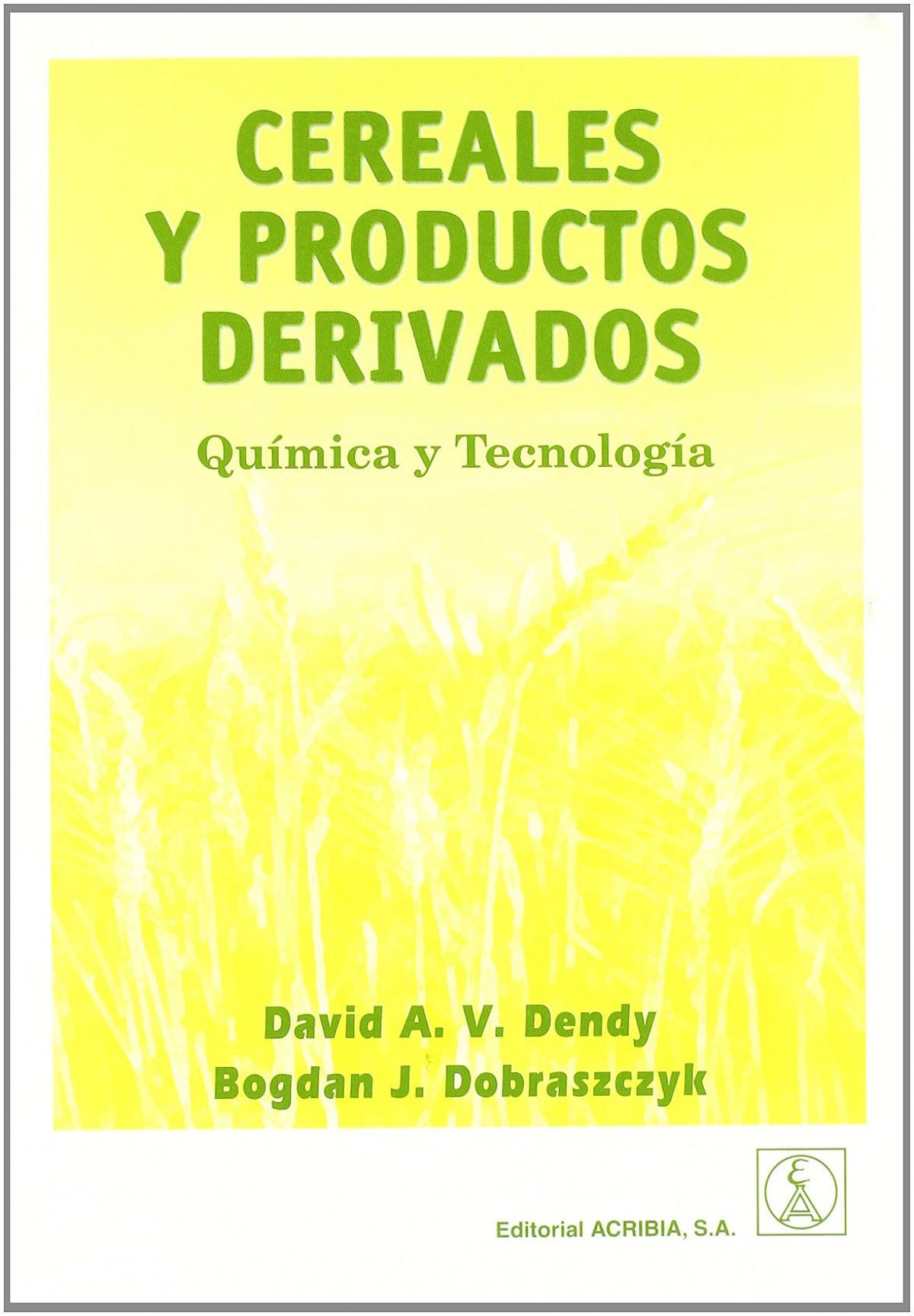 CEREALES/PRODUCTOS DERIVADOS. QUÍMICA/TECNOLOGÍA