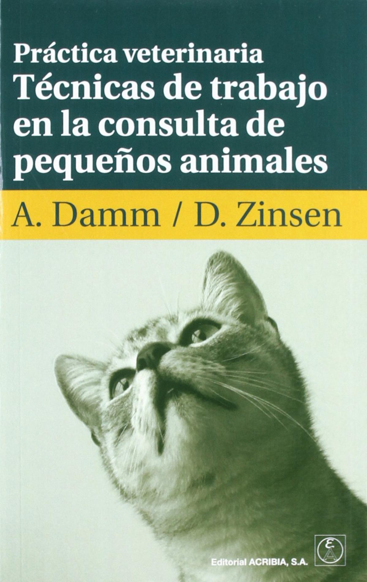 PRÁCTICA VETERINARIA. TÉCNICAS DE TRABAJO EN LA CONSULTA DE PEQUEÑOS ANIMALES