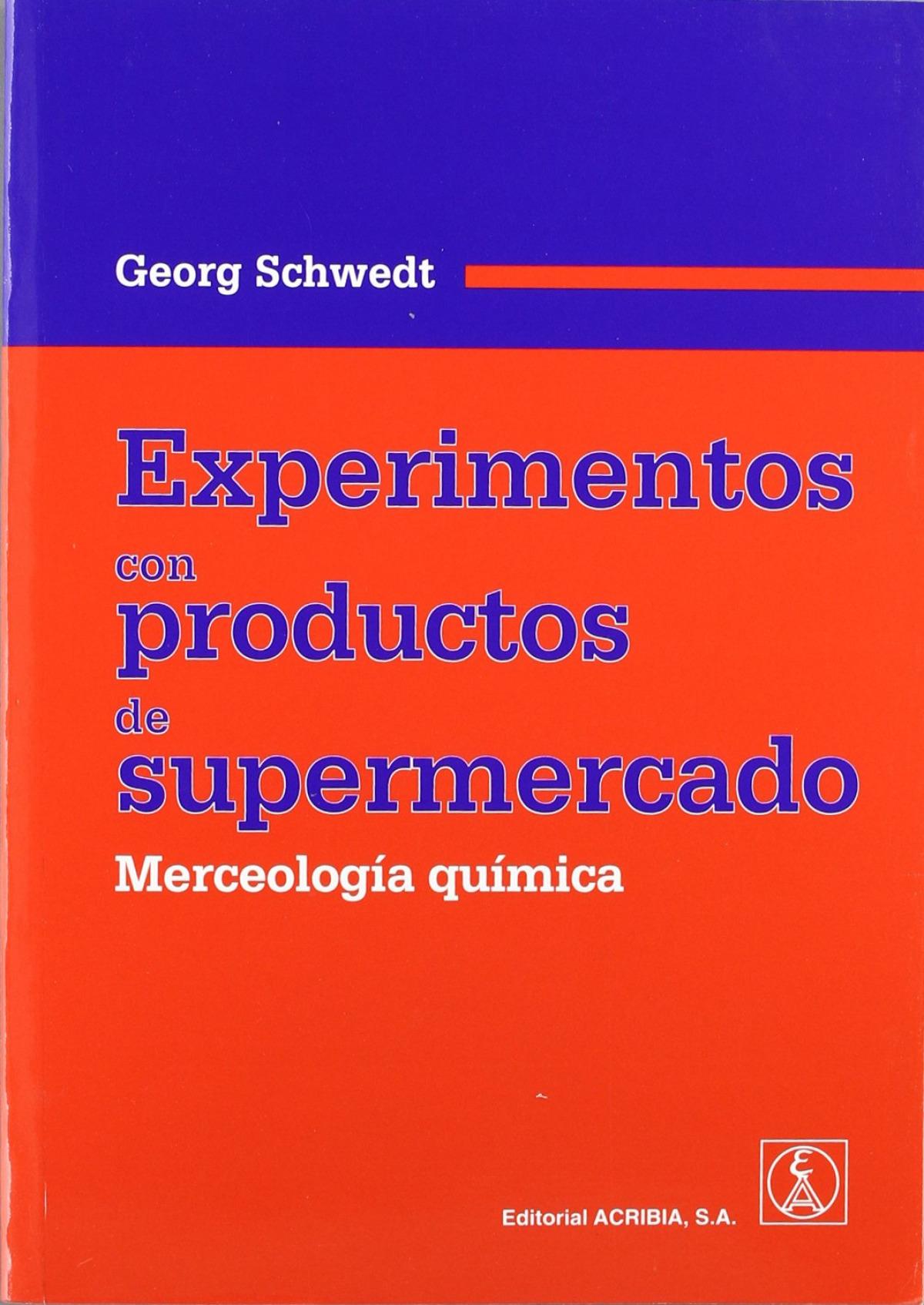EXPERIMENTOS CON PRODUCTOS DE SUPERMERCADO. MERCEOLOGÍA QUÍMICA