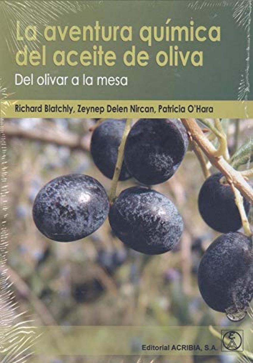 La aventura química del aceite de olva: del olivar a la mesa