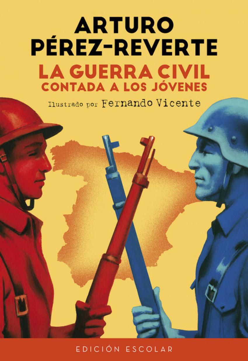 LA GUERRA CIVIL CONTADA A LOS JËVENES 9788420482835