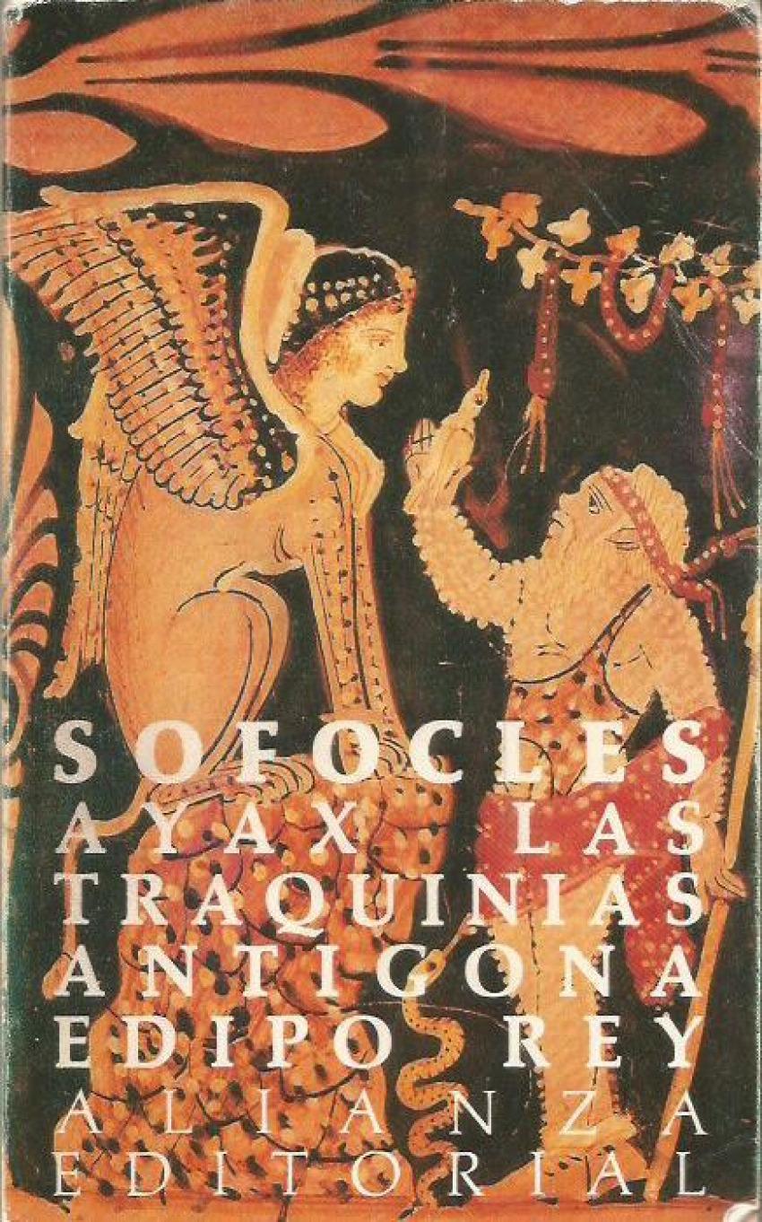 Ayax, Traquinias, Antígona, Edipo rey