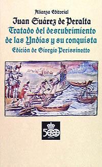 Tratado del descubrimiento de las Yndias y conquista