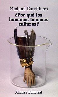 ¿Por que los humanos tenemos culturas?