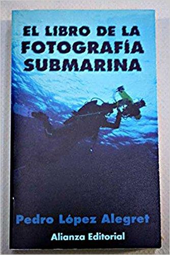 El libro de la fotografía submarina