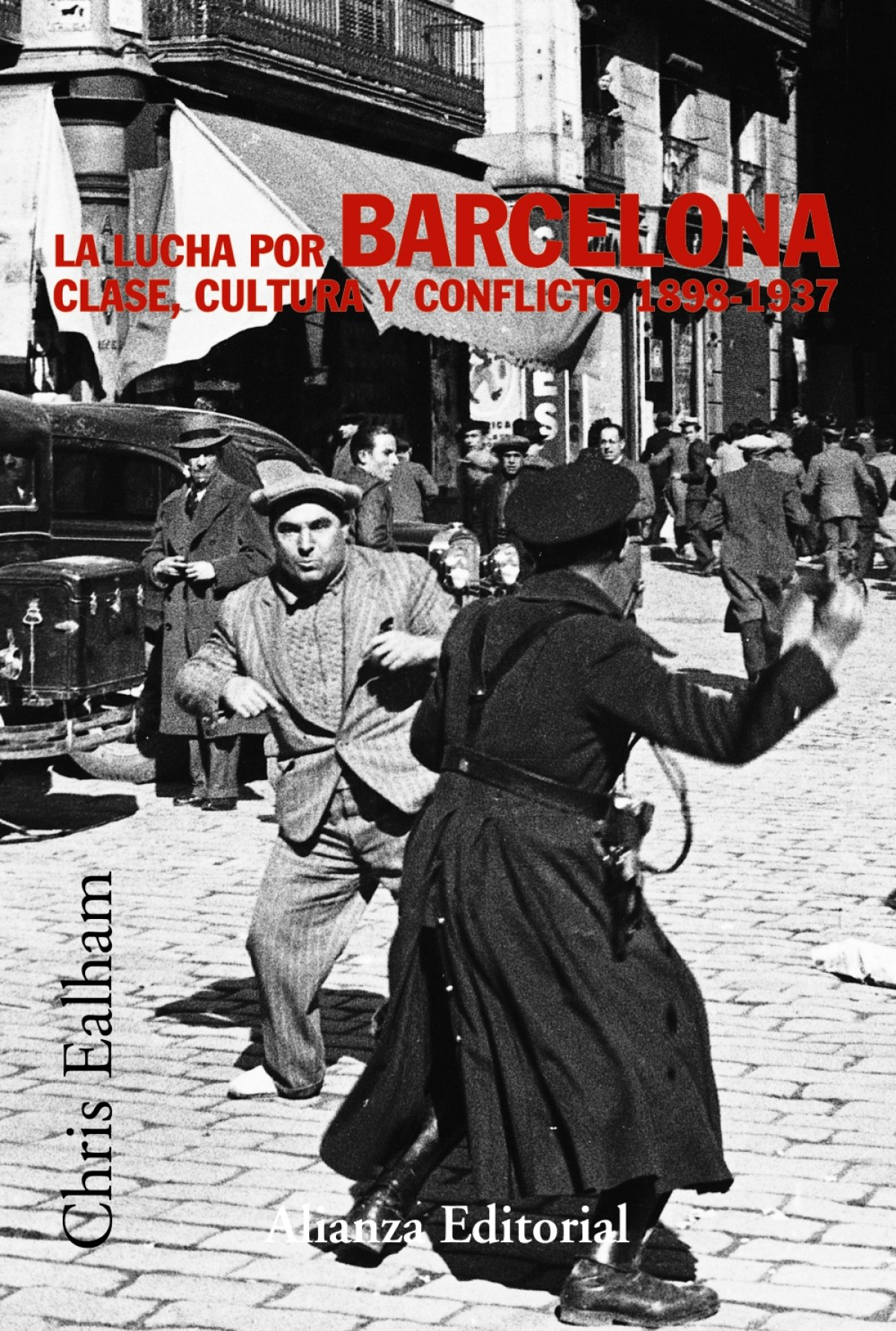 La lucha por Barcelona 9788420647272