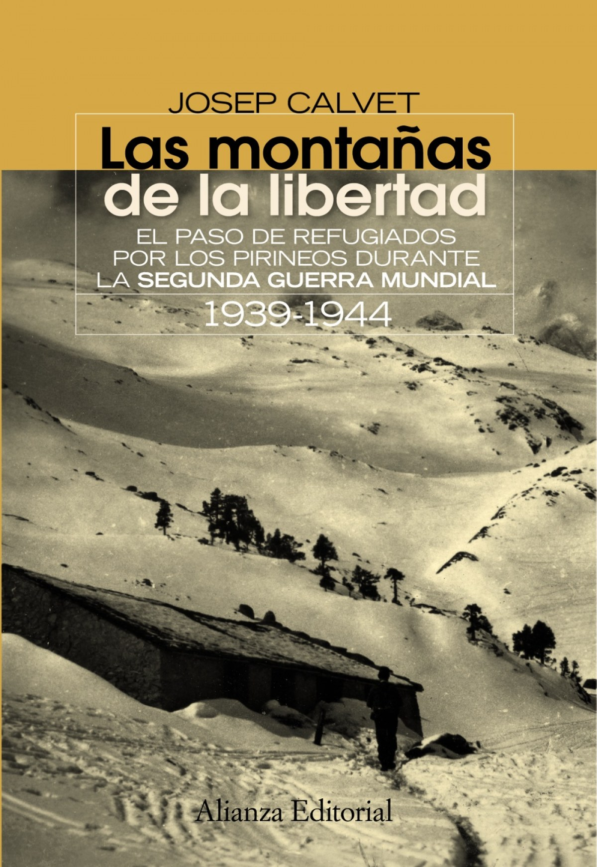 Las montañas de la libertad 9788420654638