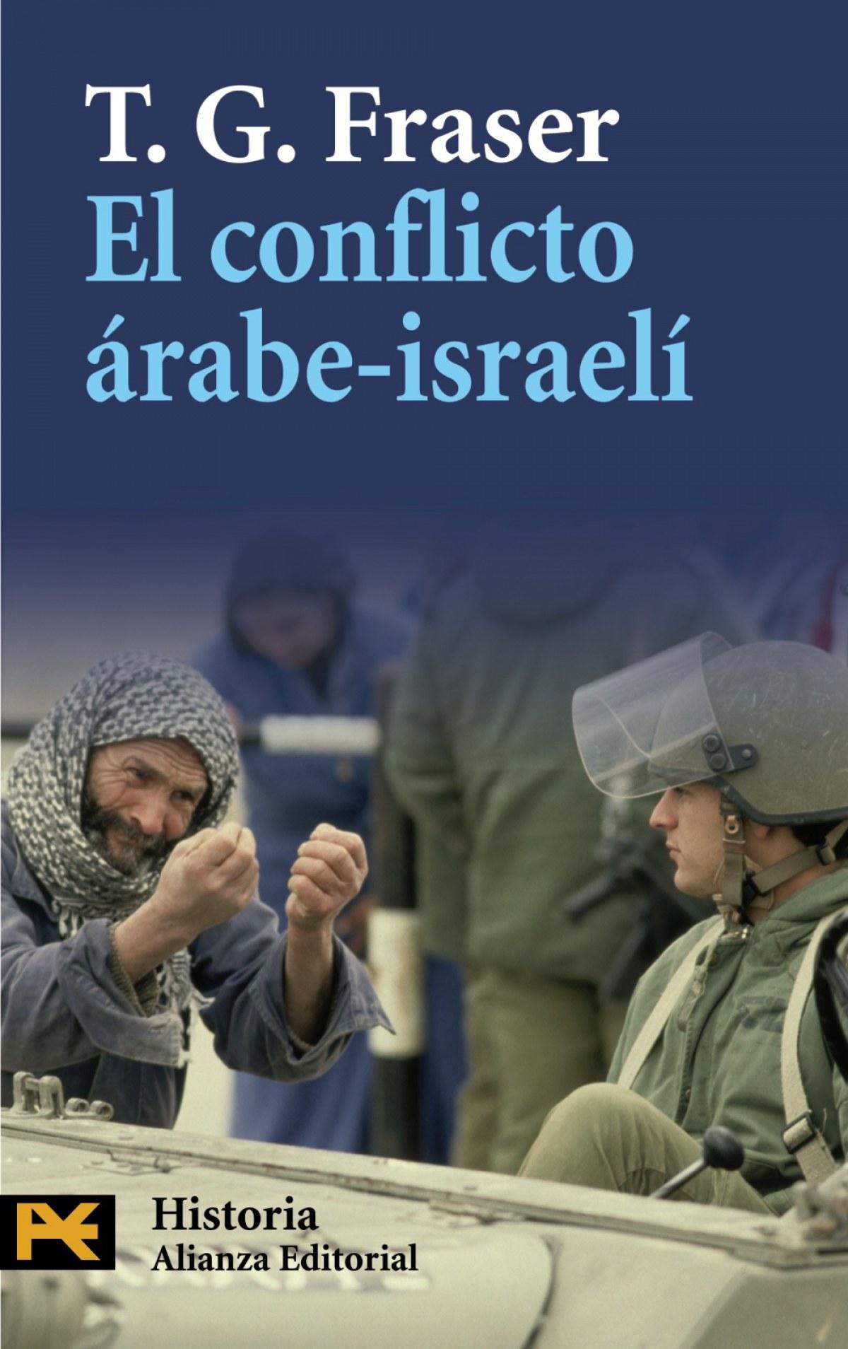 El conflicto Arabe-Israelí 9788420668499