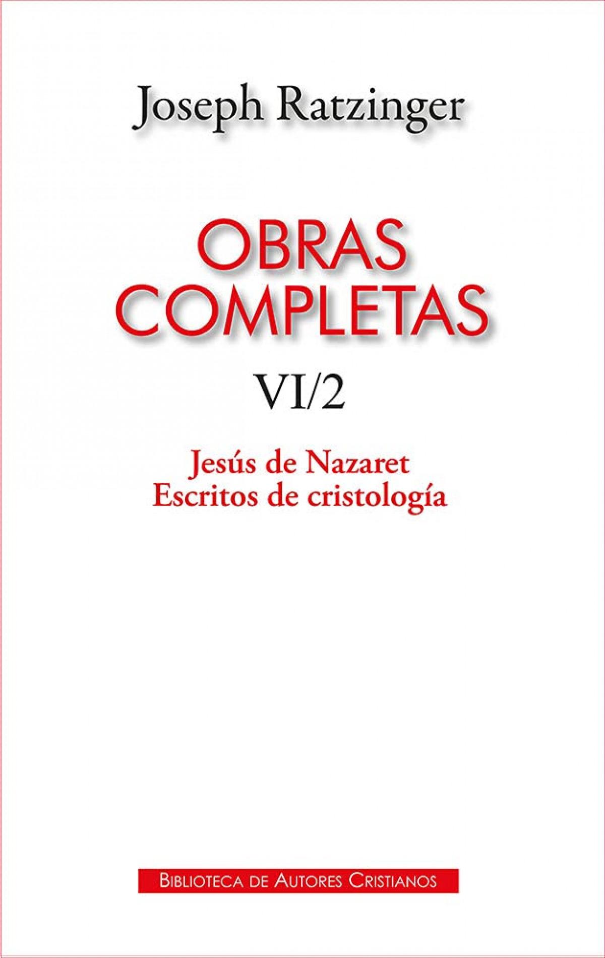 OBRAS COMPLETAS DE JOSEPH RATZINGER. VI;2