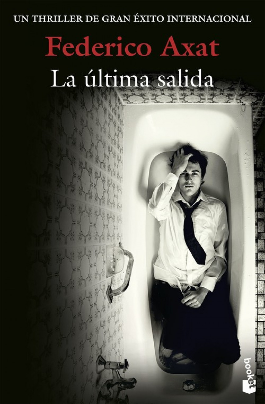 LA +LTIMA SALIDA 9788423352012