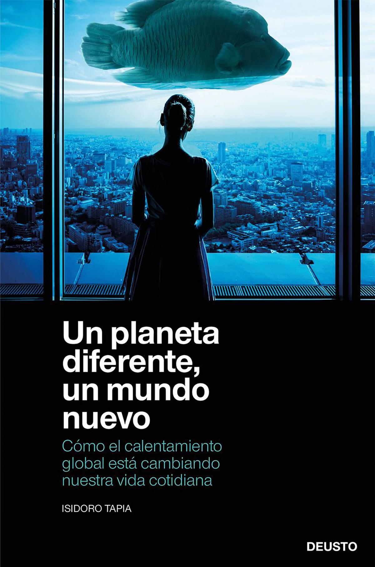 Un planeta diferente, un mundo nuevo