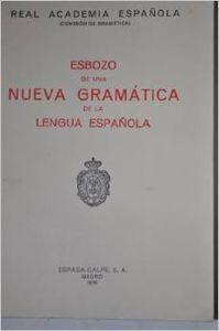 Esbozo de una Nueva Gramática de la lengua española