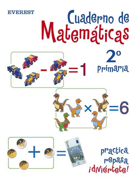 (04).CUAD.MATEMAT.2O.PRIM.(PRACTICA,REPASA,DIVIERTETE)