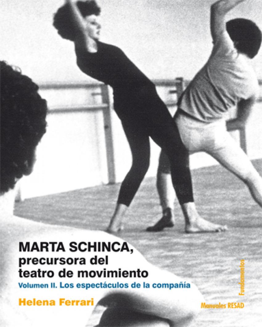 MARTA SCHINCA, PRECURSORA DEL TEATRO DE MOVIMIENTO