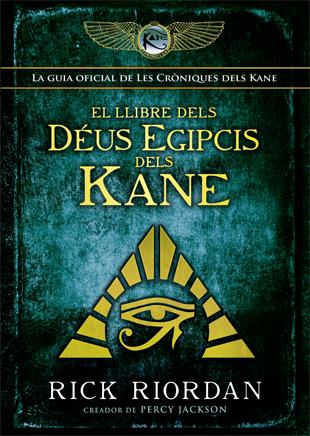 EL LLIBRE DELS DEUS EGIPCIS DELS KANE 9788424664428