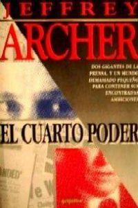 El Cuarto Poder - - Archer, Jeffrey - Imosver
