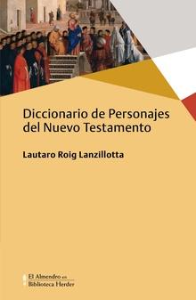 DICCIONARIO DE PERSONAHES DEL NUEVO TESTAMENTO