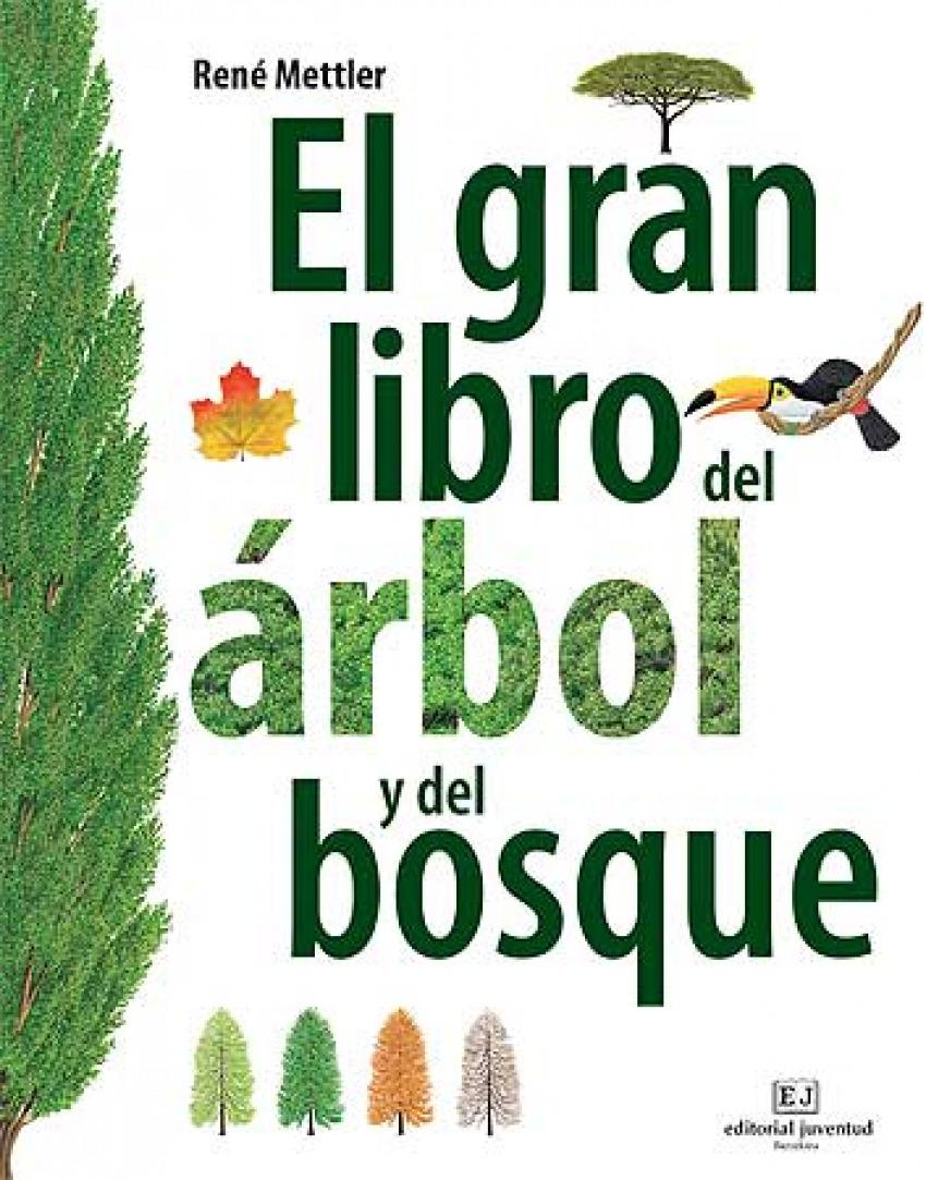 El gran libro del árbol y el bosque 9788426139399