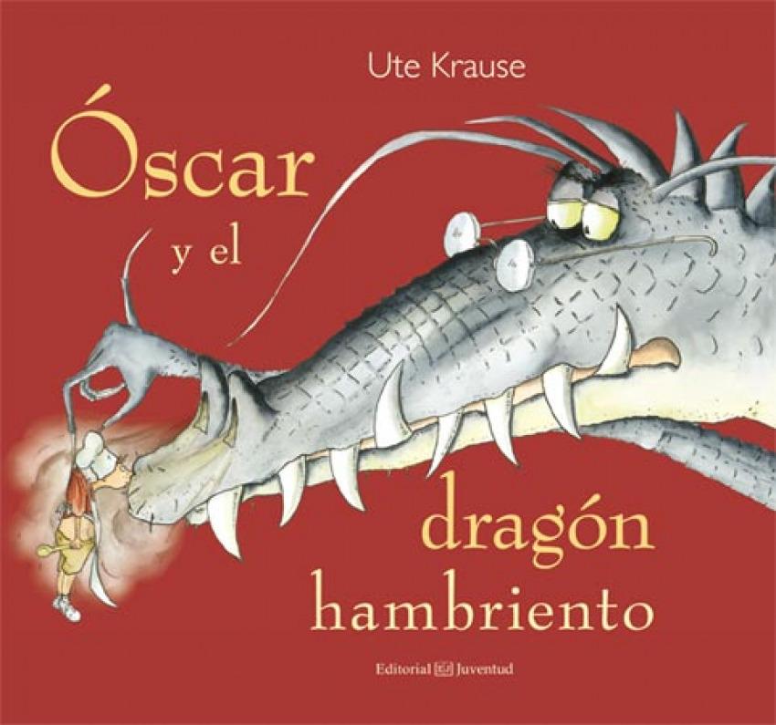 Óscar y el dragón hambriento