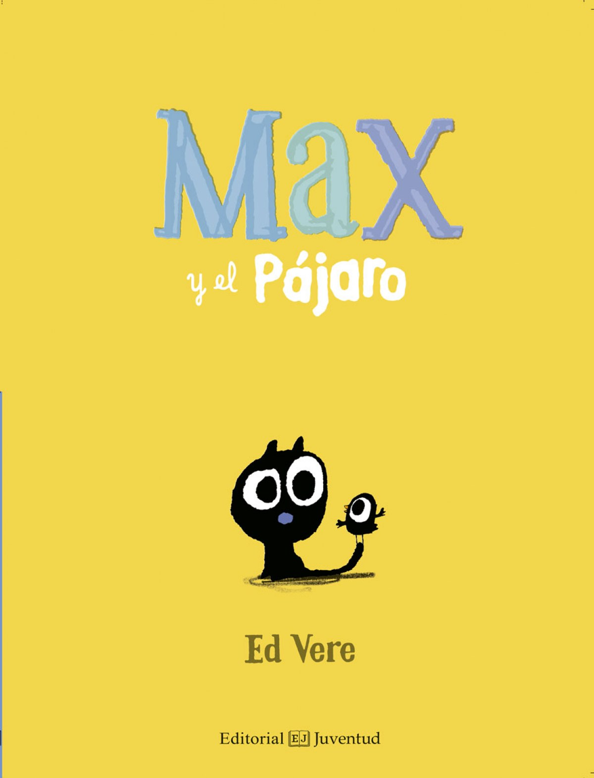 MAX Y EL PÁJARO