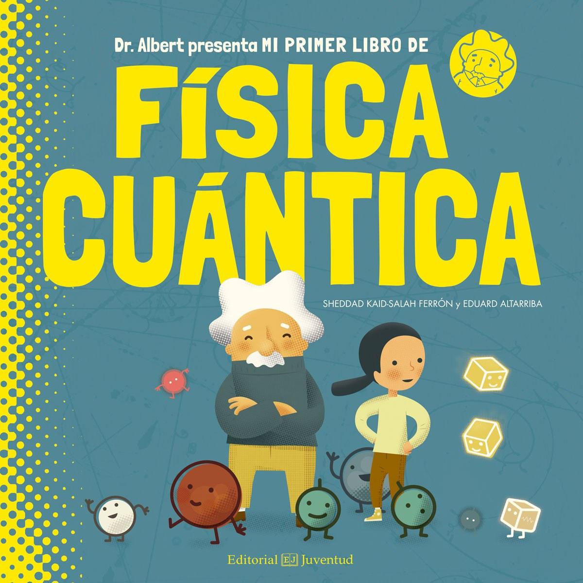 MI PRIMER LIBRO DE FISICA CUANTICA 9788426144782